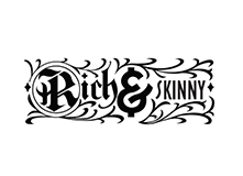 Rich and skinny